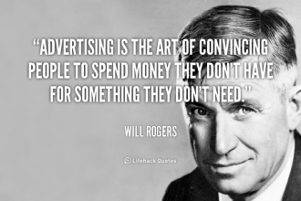 quote-Will-Rogers-advertising-is-the-art-of-convincing-people-111794